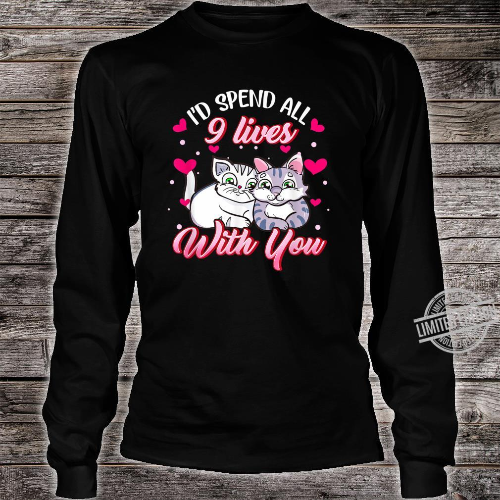 Spend All 9 Lives, Cat, Cute Valentines Day Shirt long sleeved