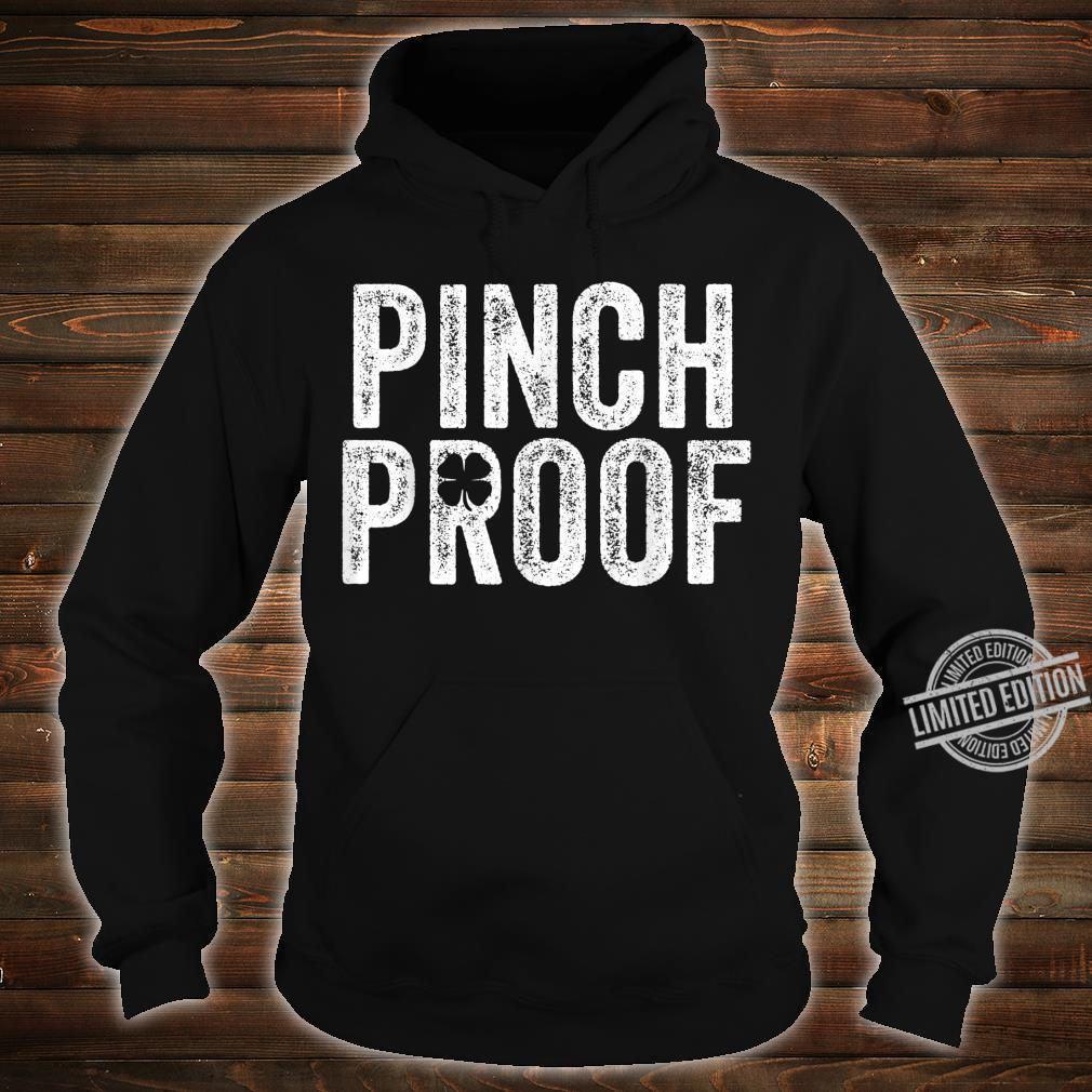 St Patrick's Day Pinch Proof Green Saint Paddy's Irish Shirt hoodie