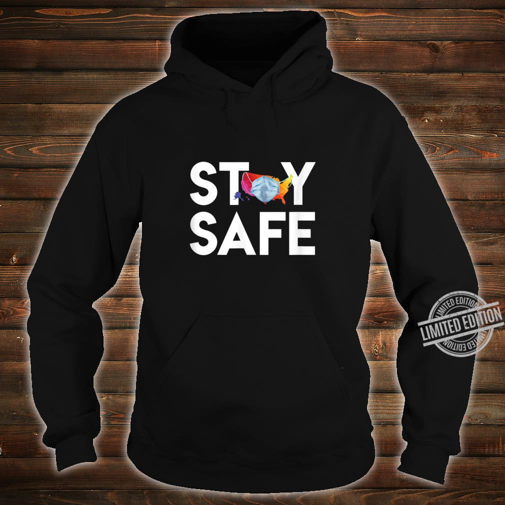 Stay Safe United States Wearing Face Mask Colorful Map Shirt hoodie