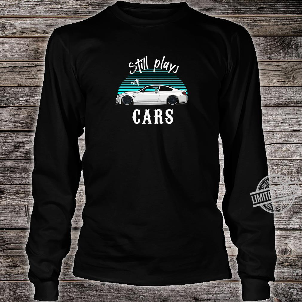 Still plays with cars Retro Vintage Tuning Car Shirt long sleeved