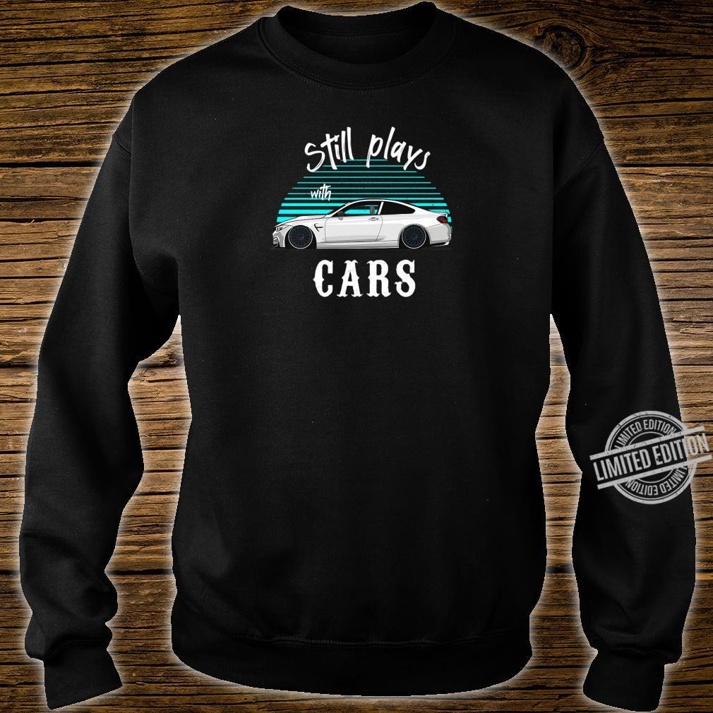Still plays with cars Retro Vintage Tuning Car Shirt sweater