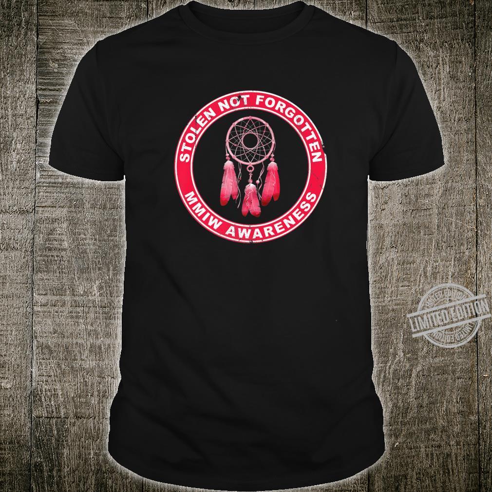 Stolen Not Forgotten MMIW Awareness Clothing Shirt