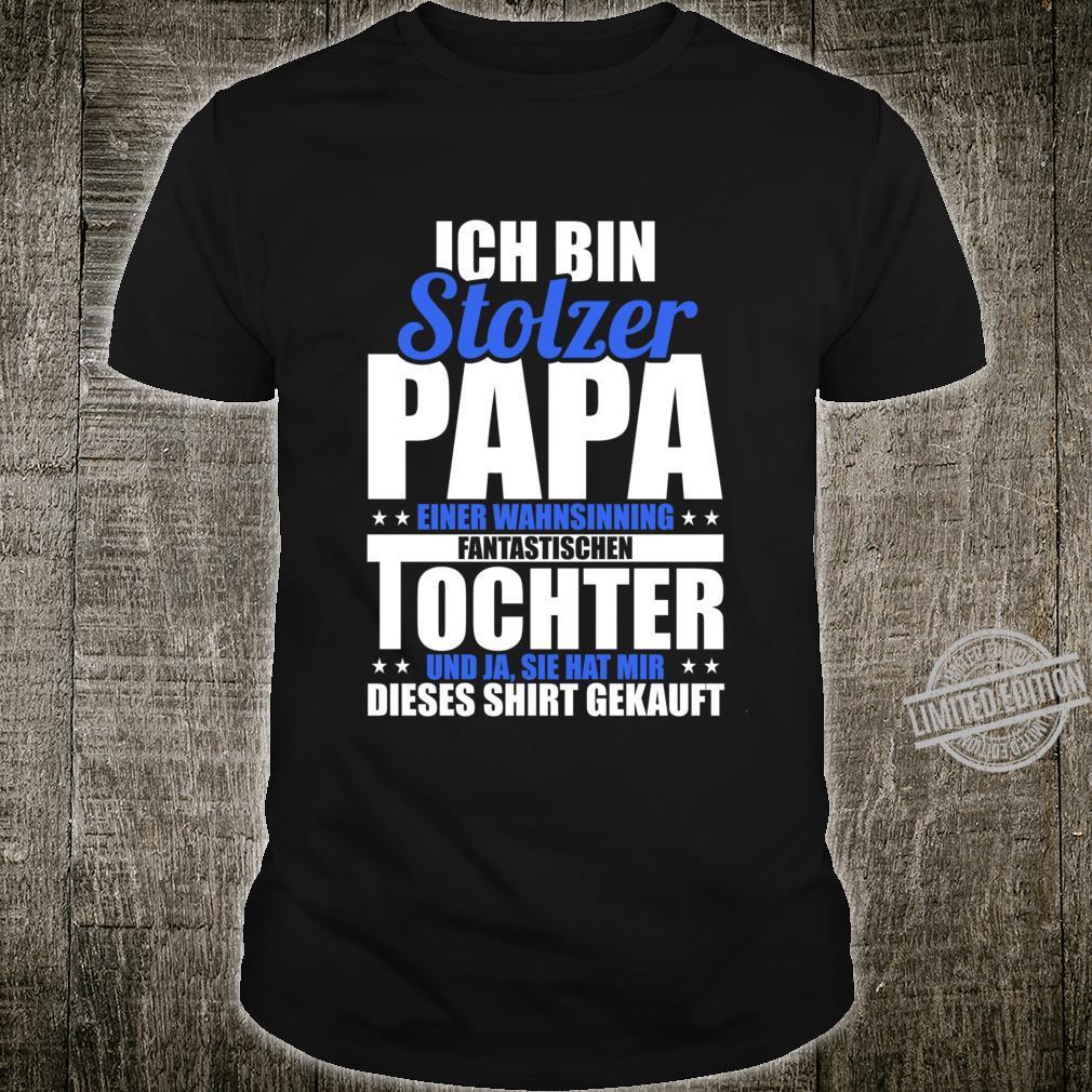 Stolzer Papa Vatertag Tochter Geschenk Shirt