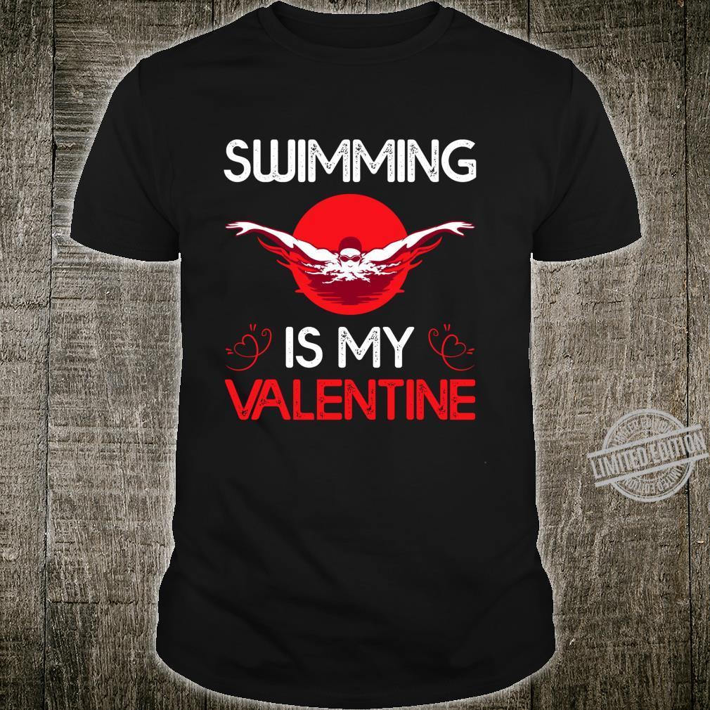 Swimming Is My Valentine Swimming Valentine's Day Shirt