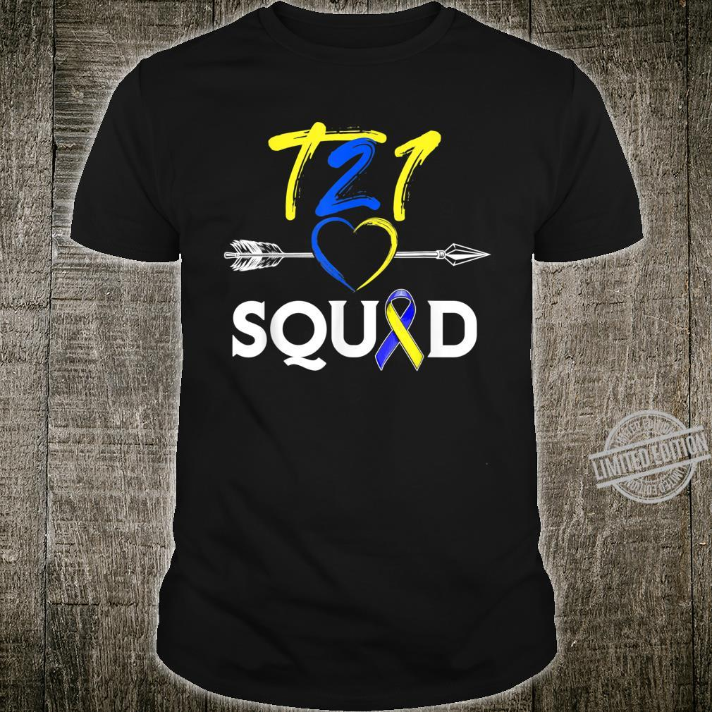 T21 Squad World Down Syndrome Day or Shirt