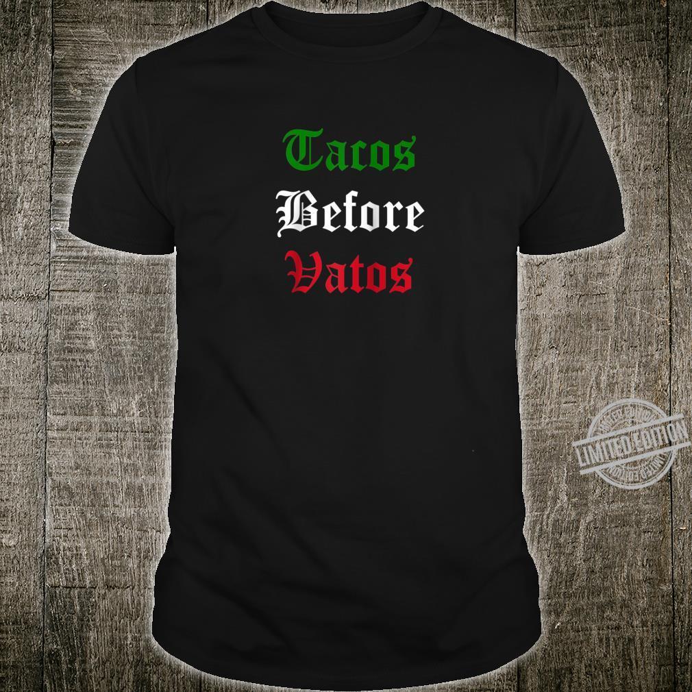 Tacos Before Vatos Mexican Flag Shirt