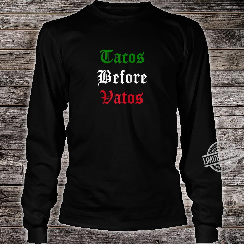 Tacos Before Vatos Mexican Flag Shirt long sleeved