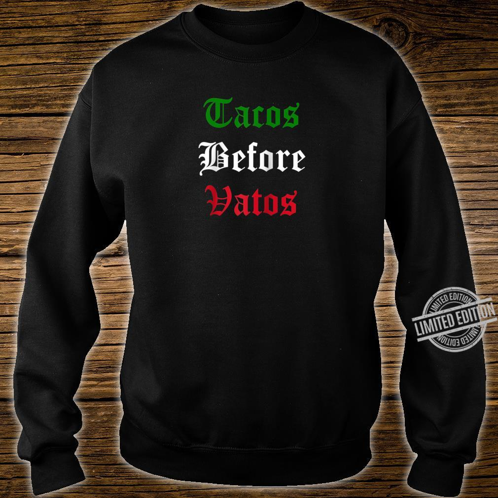 Tacos Before Vatos Mexican Flag Shirt sweater