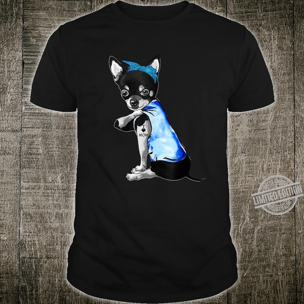 Women Chihuahua Dog Tattoo I Love Mom Shirt