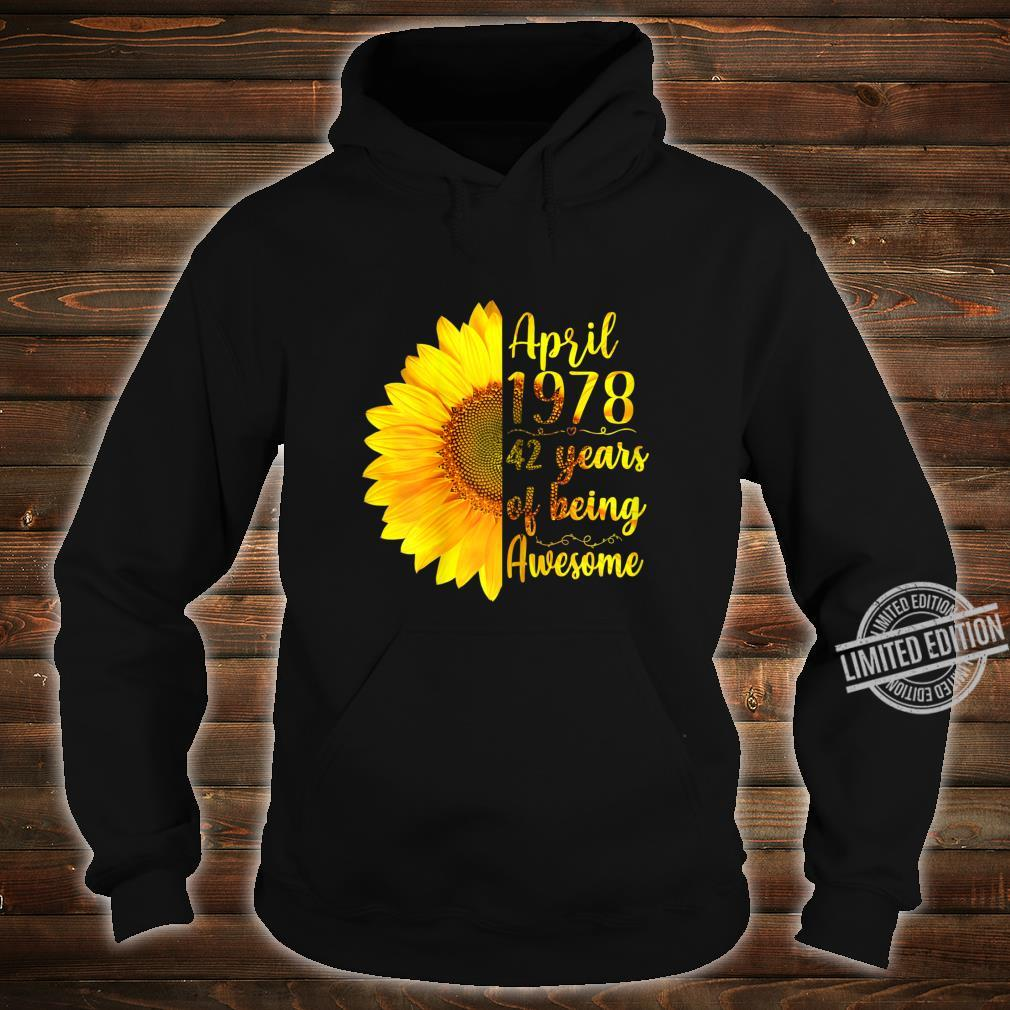Womens April 1978 42 Years Of Being Awesome 42nd Birthday Shirt hoodie