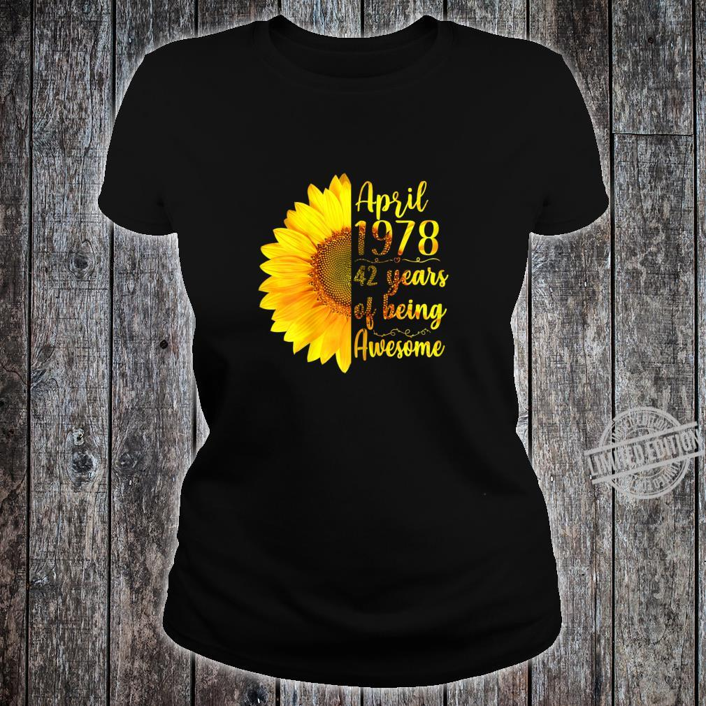 Womens April 1978 42 Years Of Being Awesome 42nd Birthday Shirt ladies tee