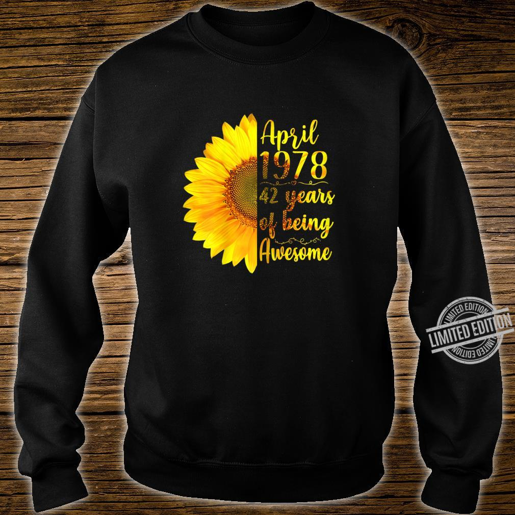 Womens April 1978 42 Years Of Being Awesome 42nd Birthday Shirt sweater