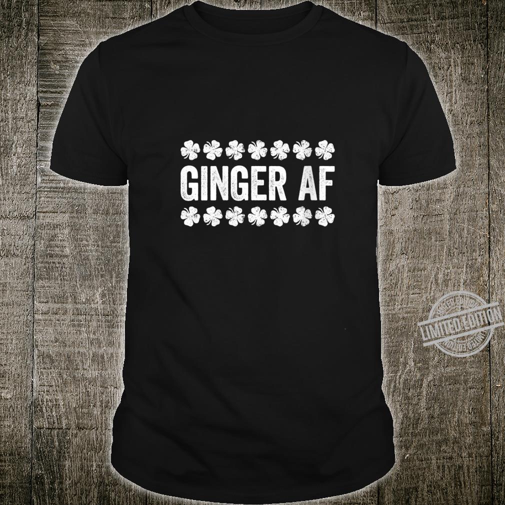 Womens Ginger AF St Patrick's Day Shirt