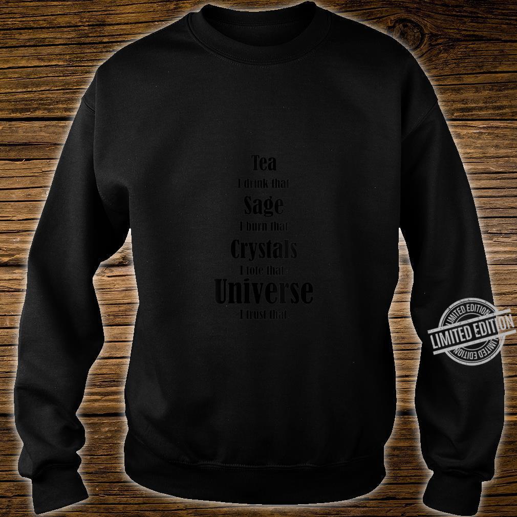 Womens Girls Mystical Metaphysical Sage, Crystals, Tea, Universe Shirt sweater