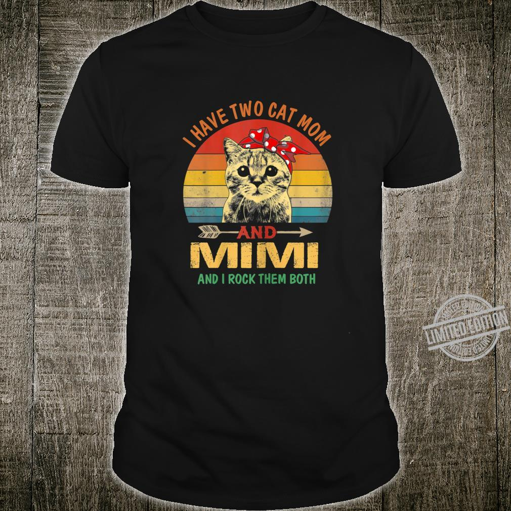 Womens I Have Two Titles Mom Cat And Mimi Mothers Day Shirt