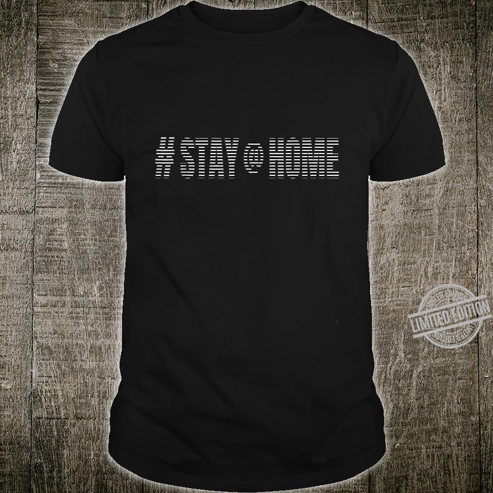 #stayathome Stay Home Anti Virus Shirt